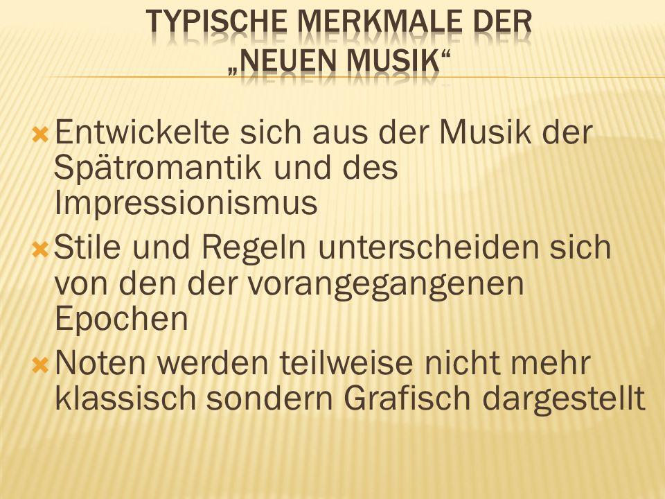 """Typische Merkmale der """"neuen Musik"""