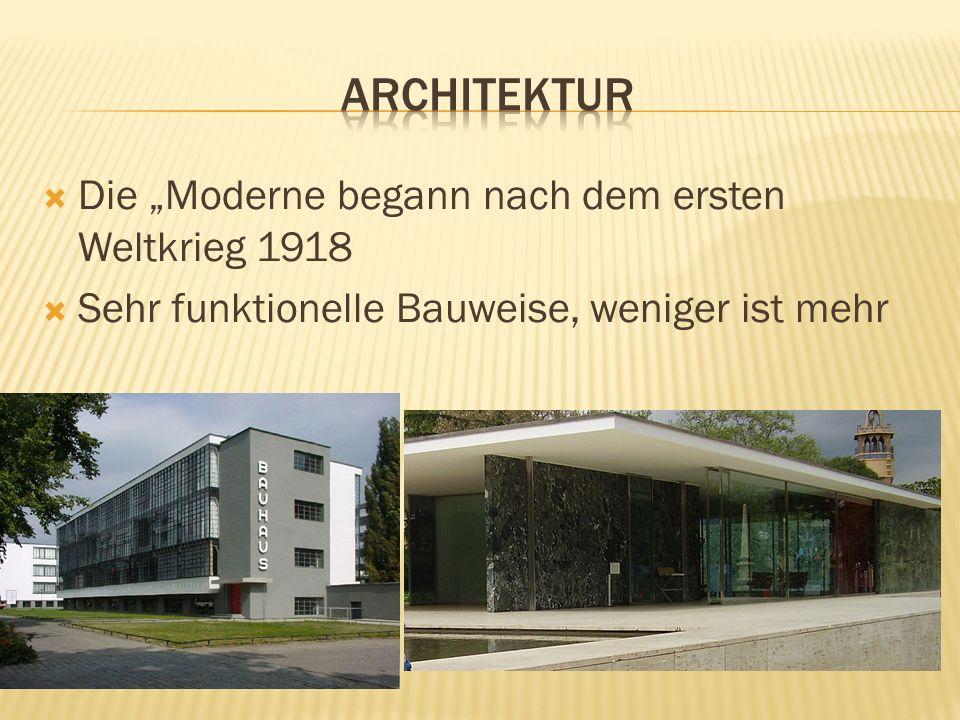 """Architektur Die """"Moderne begann nach dem ersten Weltkrieg 1918"""