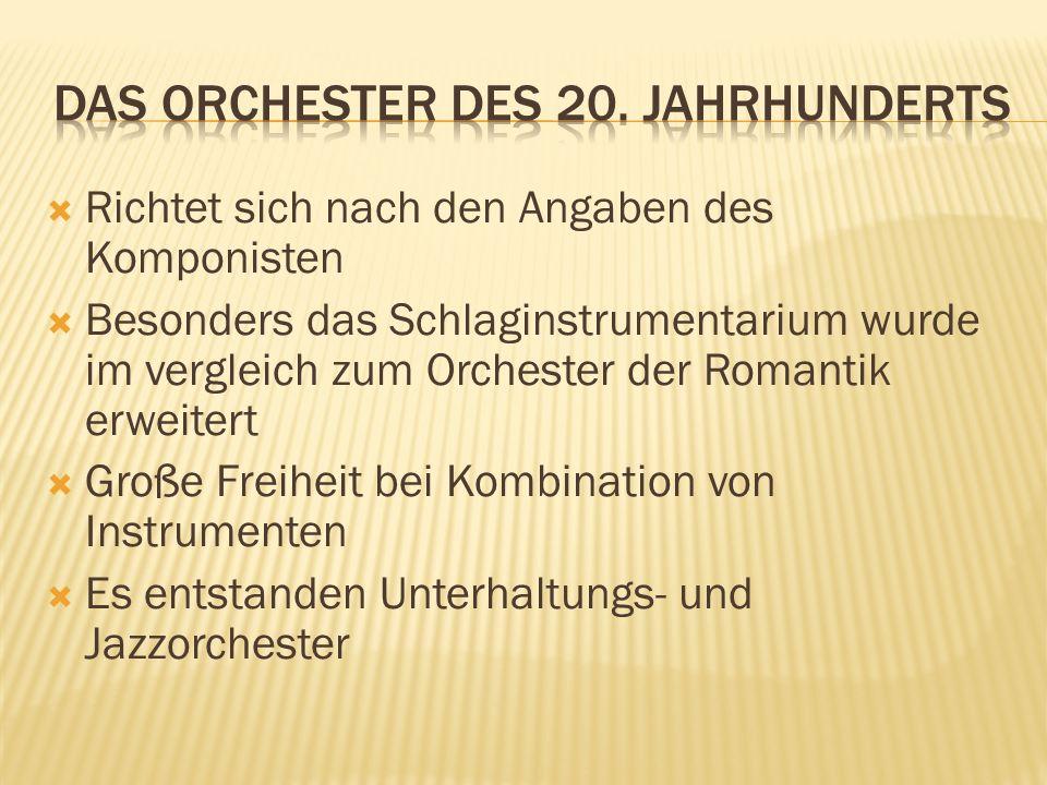 Das Orchester des 20. Jahrhunderts