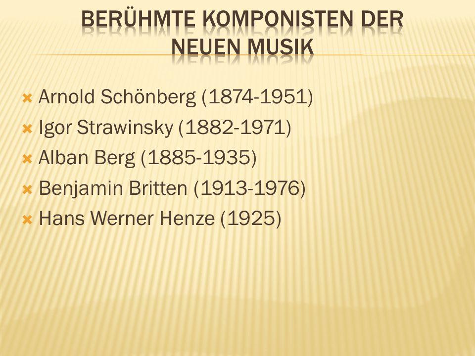 Berühmte Komponisten der neuen Musik
