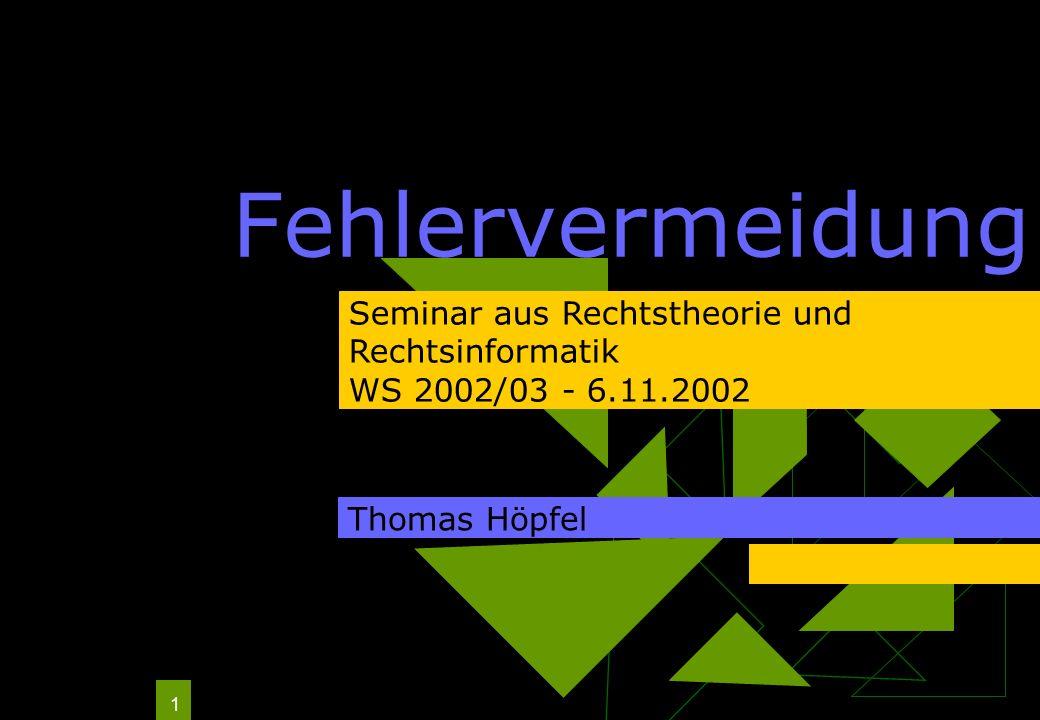 Fehlervermeidung Seminar aus Rechtstheorie und Rechtsinformatik