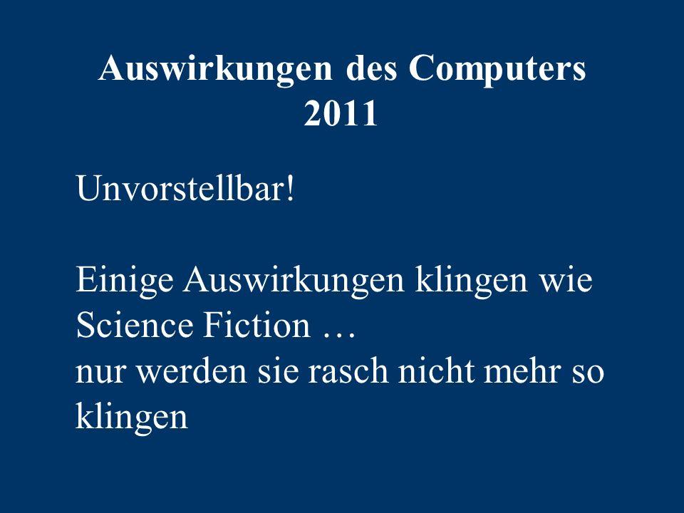 Auswirkungen des Computers 2011