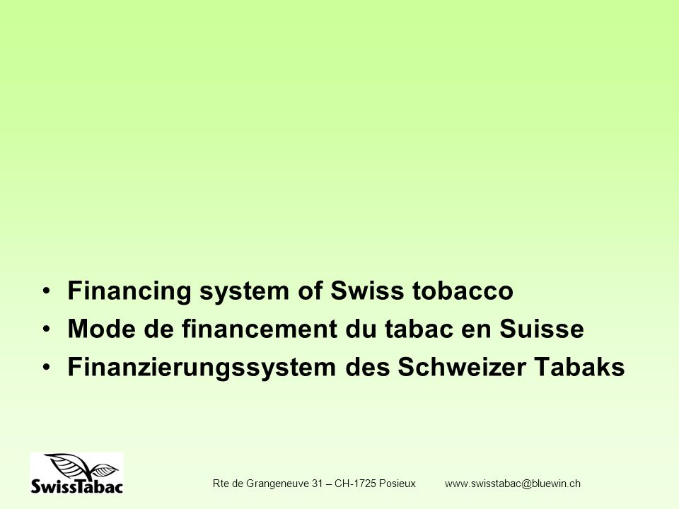Financing system of Swiss tobacco