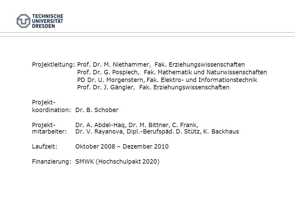 Projektleitung: Prof. Dr. M. Niethammer, Fak. Erziehungswissenschaften