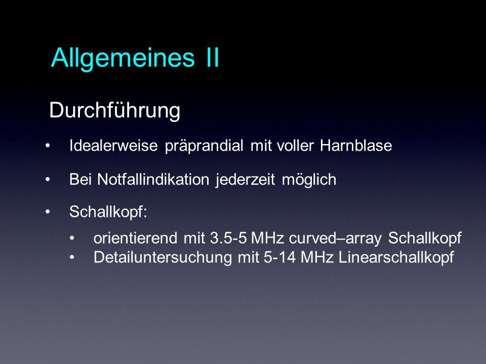 Allgemeines II Durchführung