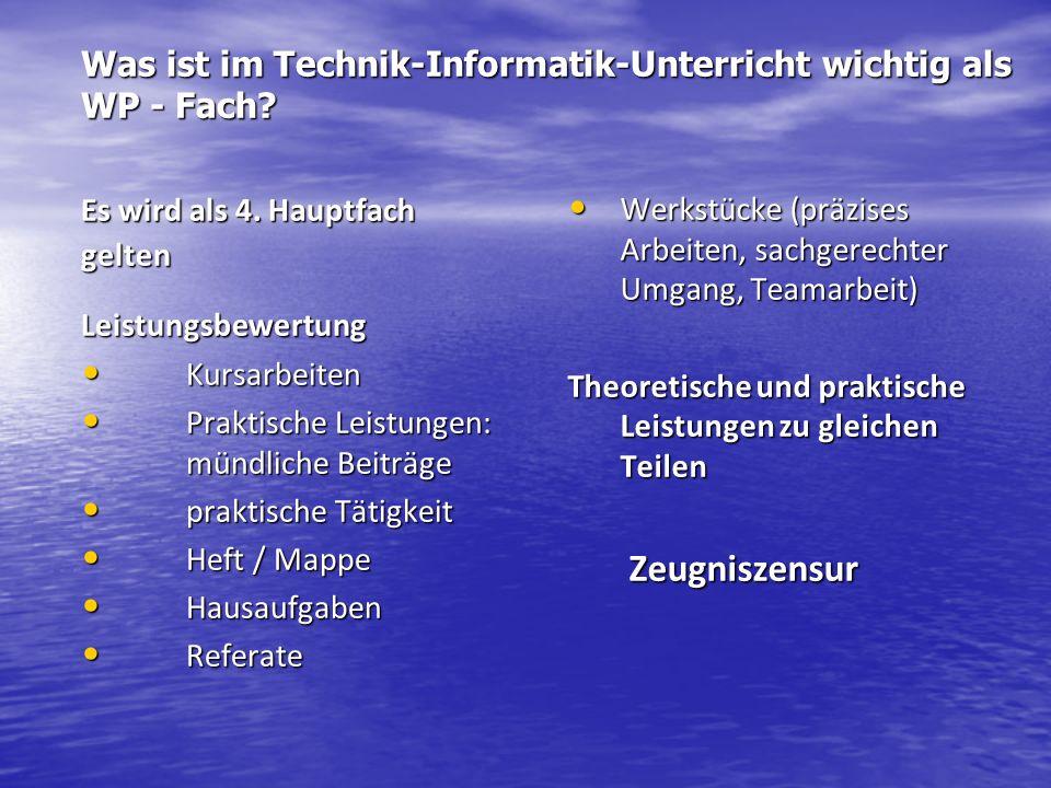 Was ist im Technik-Informatik-Unterricht wichtig als WP - Fach