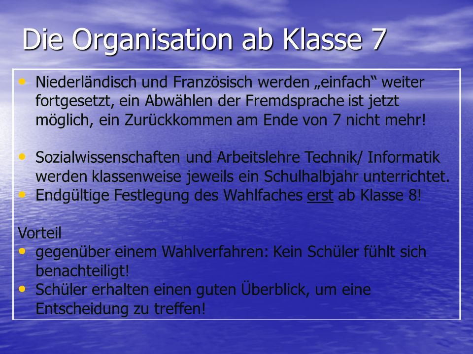 Die Organisation ab Klasse 7