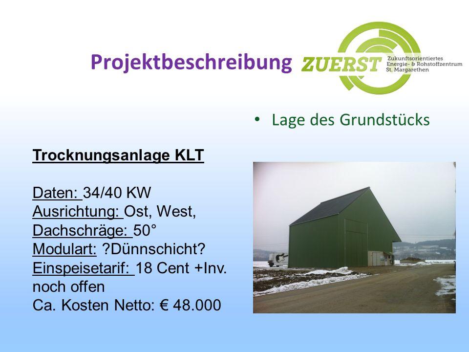 Projektbeschreibung Lage des Grundstücks Trocknungsanlage KLT