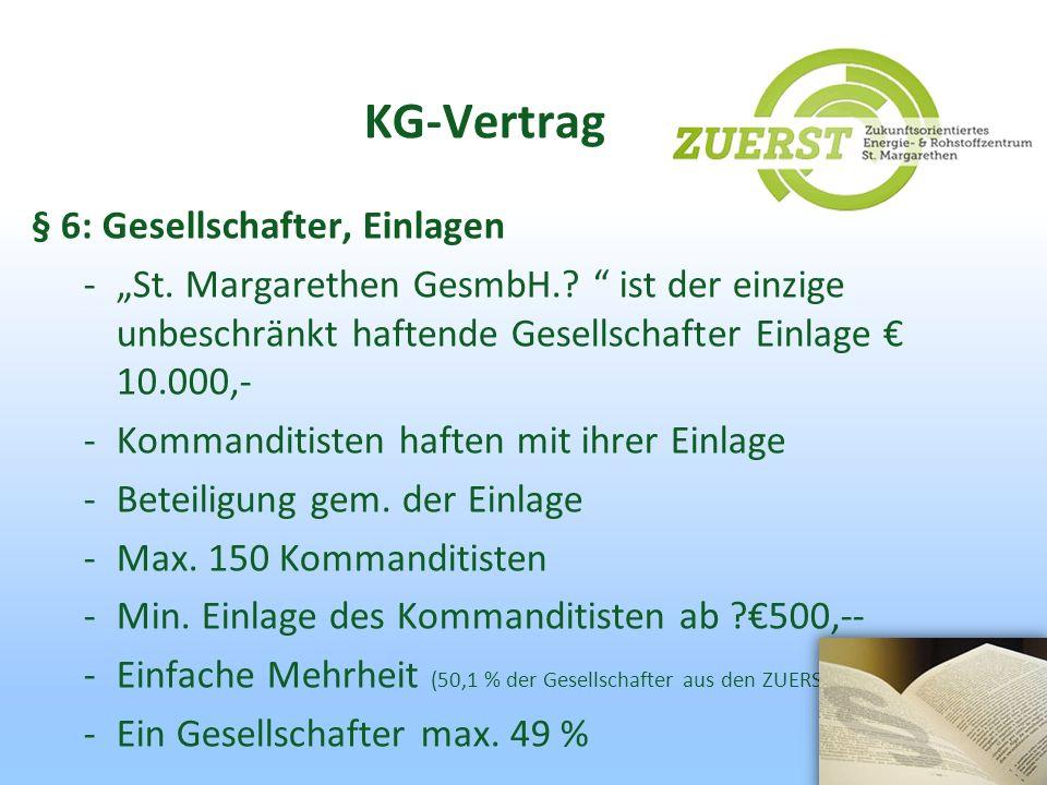 KG-Vertrag § 6: Gesellschafter, Einlagen