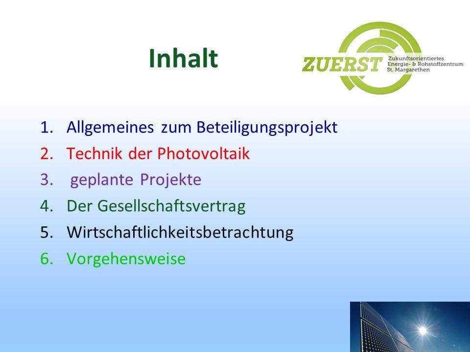 Inhalt Allgemeines zum Beteiligungsprojekt Technik der Photovoltaik