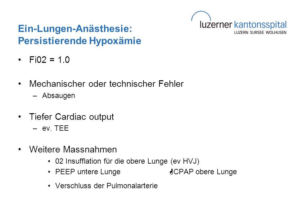 Ein-Lungen-Anästhesie: Persistierende Hypoxämie