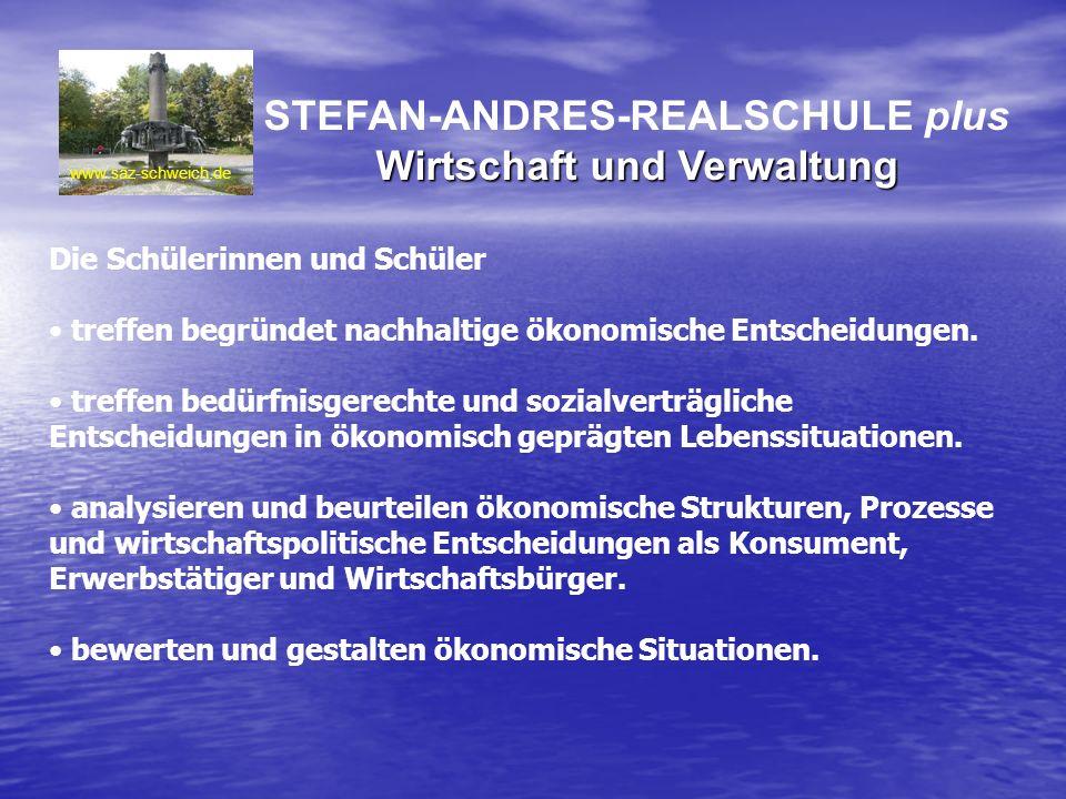 STEFAN-ANDRES-REALSCHULE plus Wirtschaft und Verwaltung