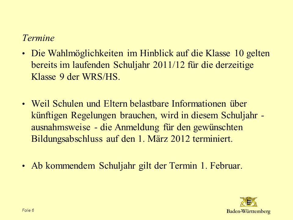 Ab kommendem Schuljahr gilt der Termin 1. Februar.