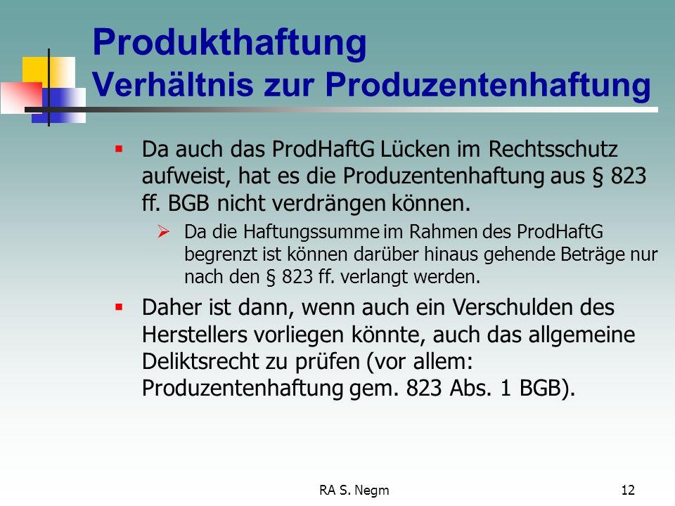 Produkthaftung Verhältnis zur Produzentenhaftung
