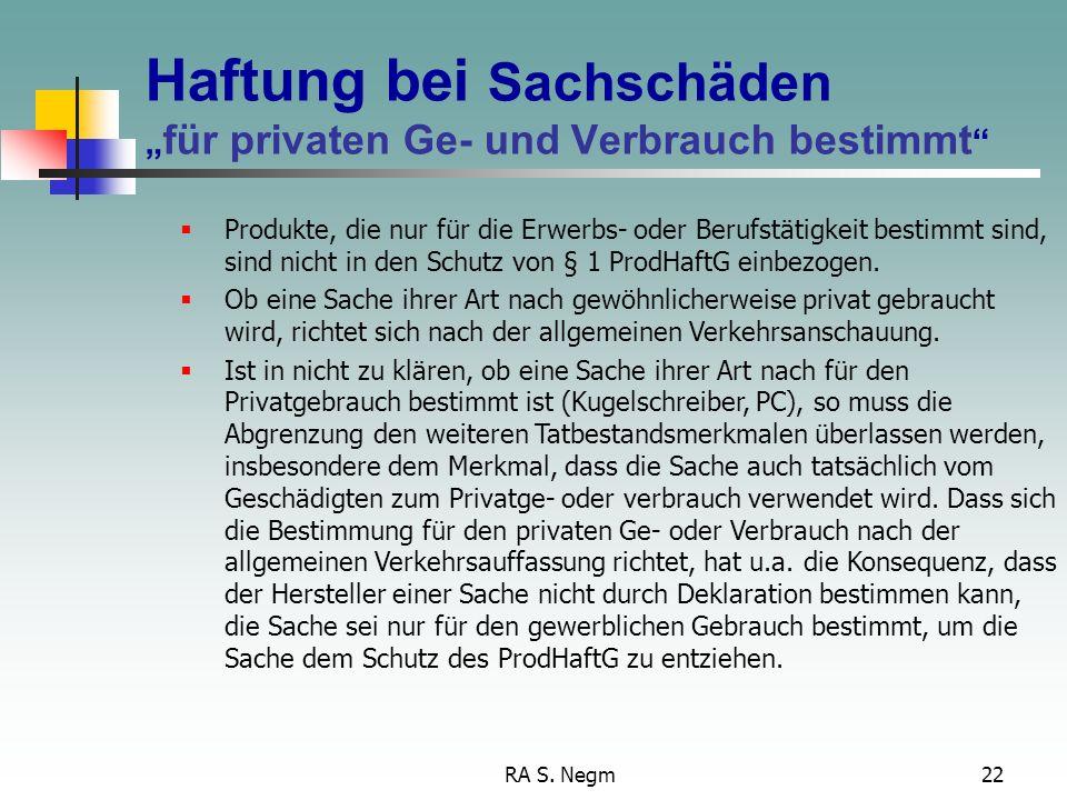 """Haftung bei Sachschäden """"für privaten Ge- und Verbrauch bestimmt"""