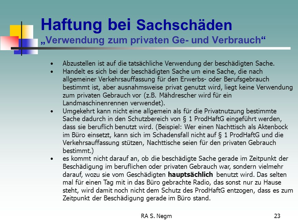 """Haftung bei Sachschäden """"Verwendung zum privaten Ge- und Verbrauch"""