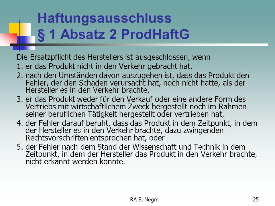 Haftungsausschluss § 1 Absatz 2 ProdHaftG