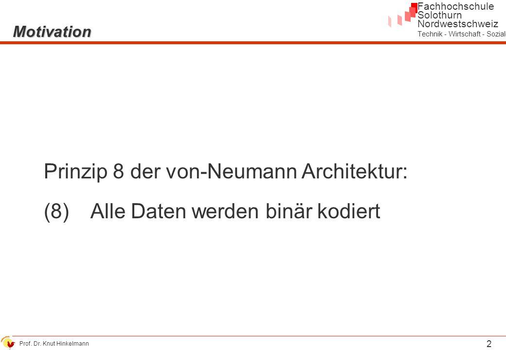 Prinzip 8 der von-Neumann Architektur: