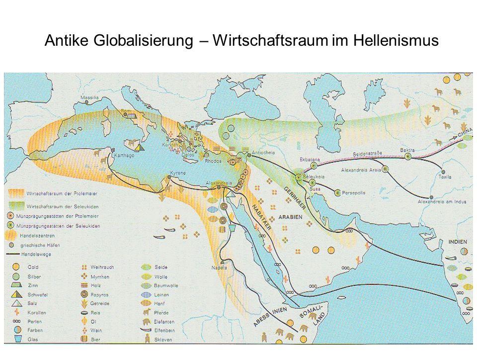 Antike Globalisierung – Wirtschaftsraum im Hellenismus