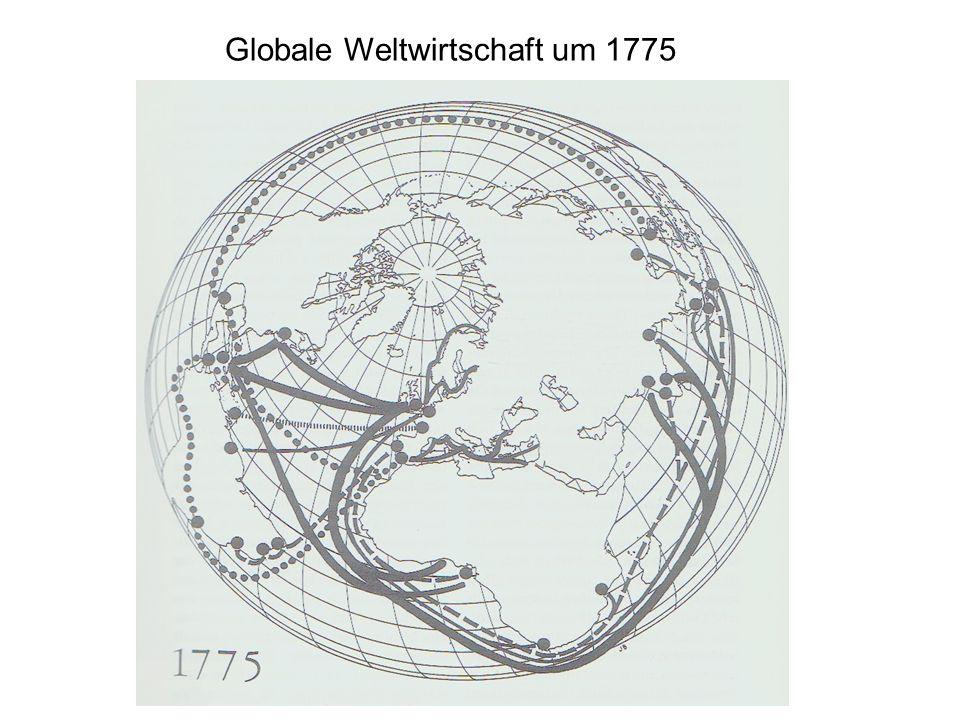 Globale Weltwirtschaft um 1775
