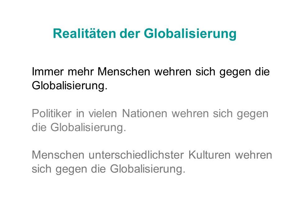 Realitäten der Globalisierung