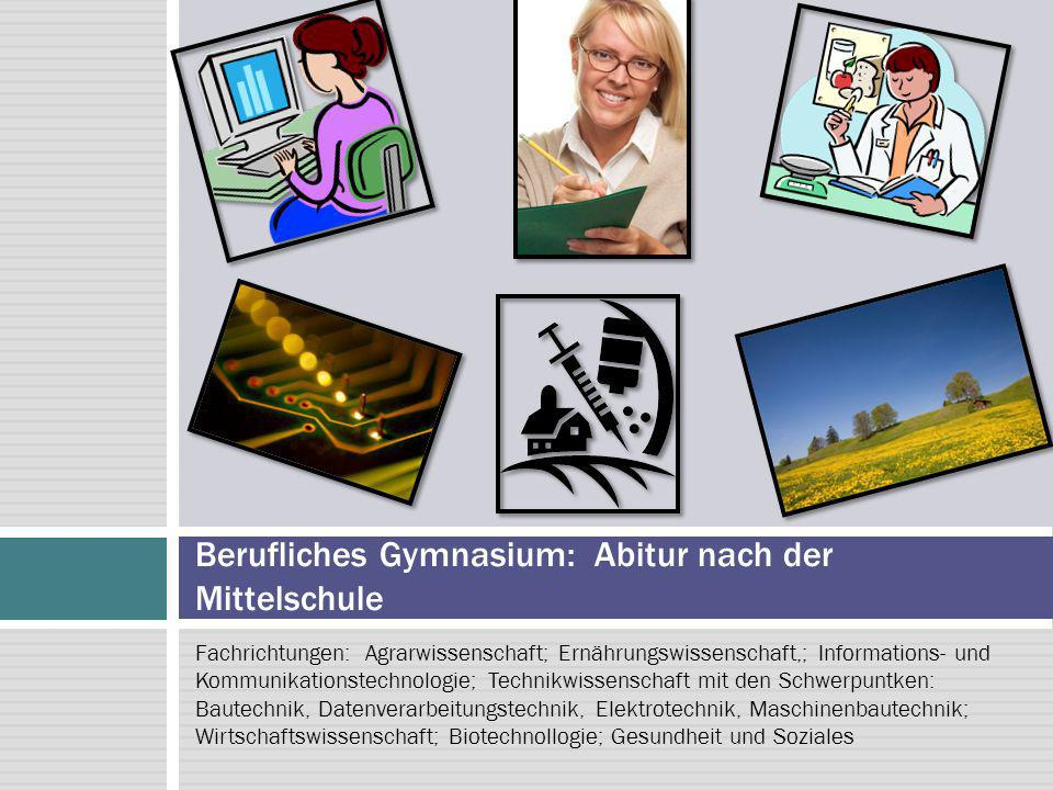 Berufliches Gymnasium: Abitur nach der Mittelschule