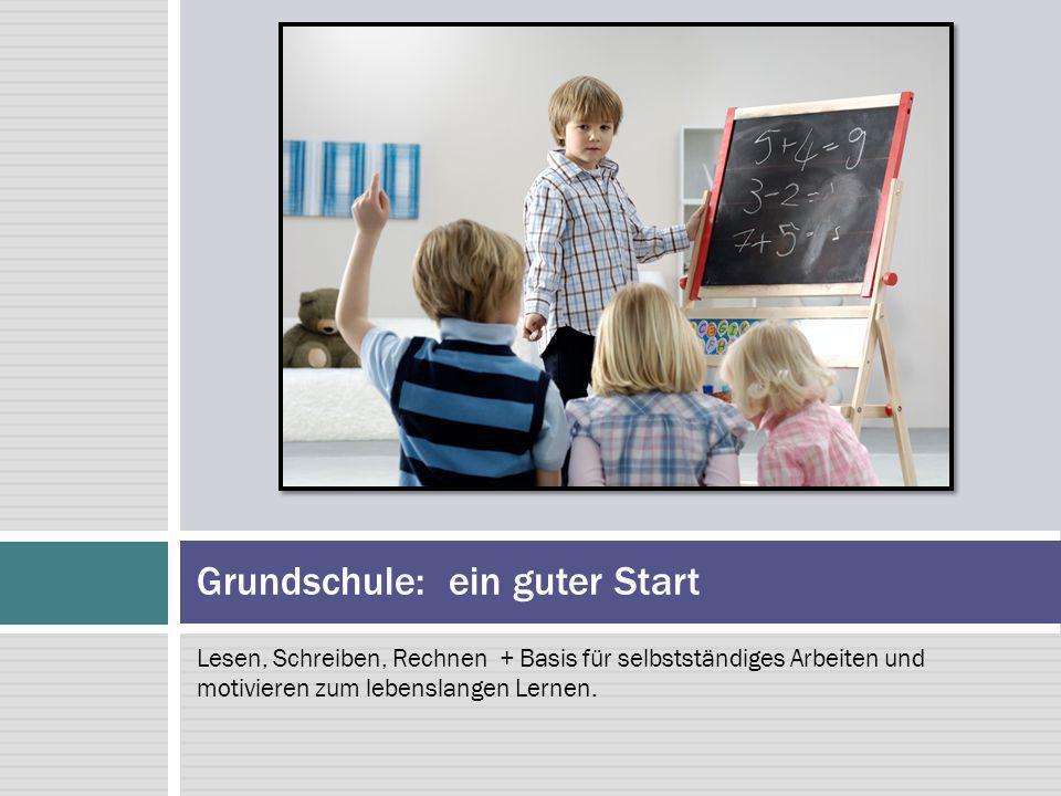 Grundschule: ein guter Start