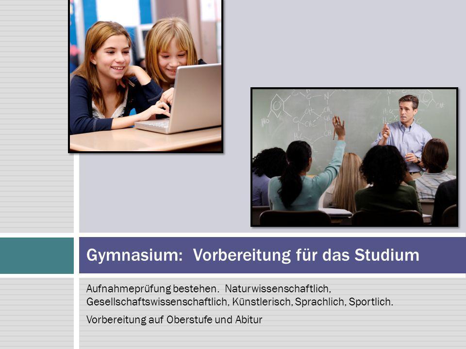 Gymnasium: Vorbereitung für das Studium