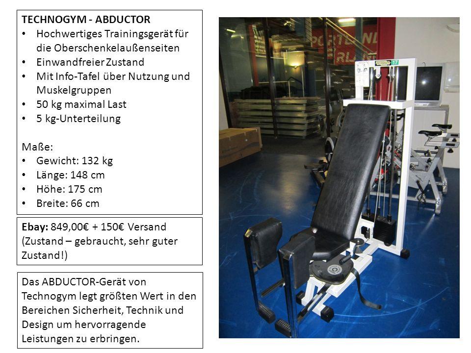 TECHNOGYM - ABDUCTOR Hochwertiges Trainingsgerät für die Oberschenkelaußenseiten. Einwandfreier Zustand.