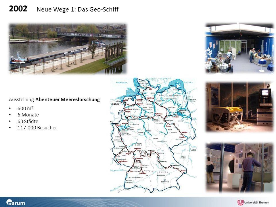 2002 Neue Wege 1: Das Geo-Schiff