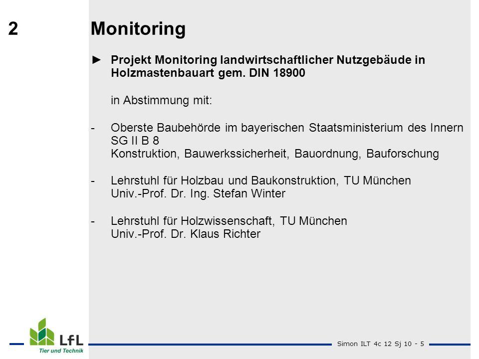 2 Monitoring ► Projekt Monitoring landwirtschaftlicher Nutzgebäude in Holzmastenbauart gem. DIN 18900.