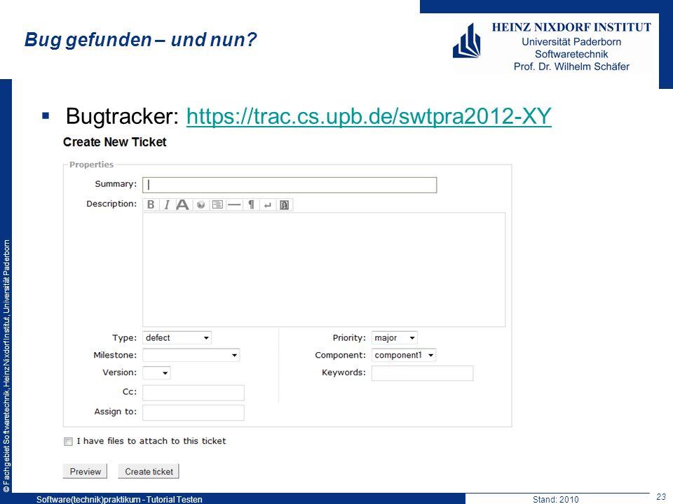 Bugtracker: https://trac.cs.upb.de/swtpra2012-XY