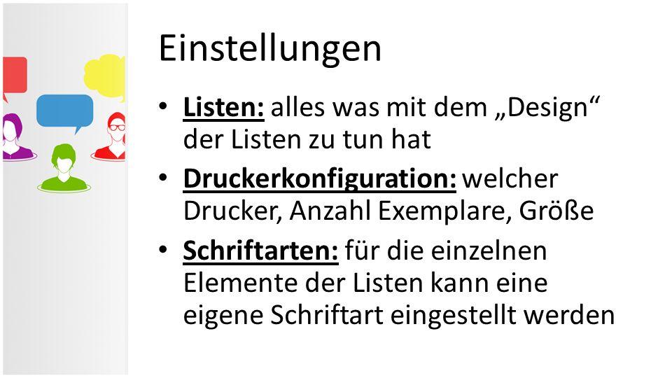 """Einstellungen Listen: alles was mit dem """"Design der Listen zu tun hat"""