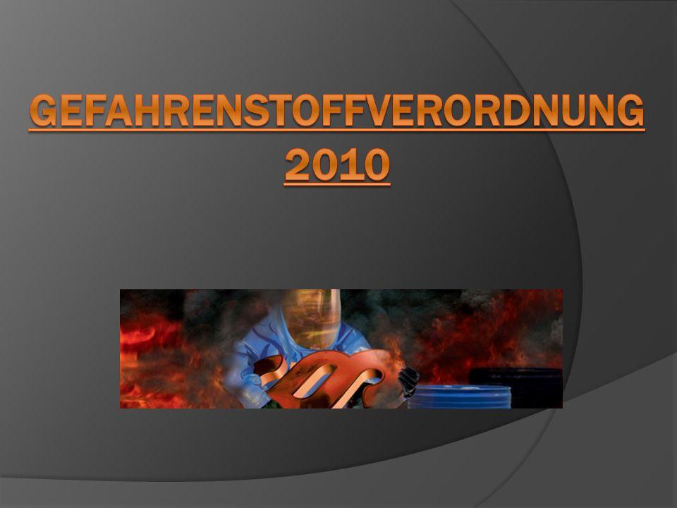 Gefahrenstoffverordnung 2010