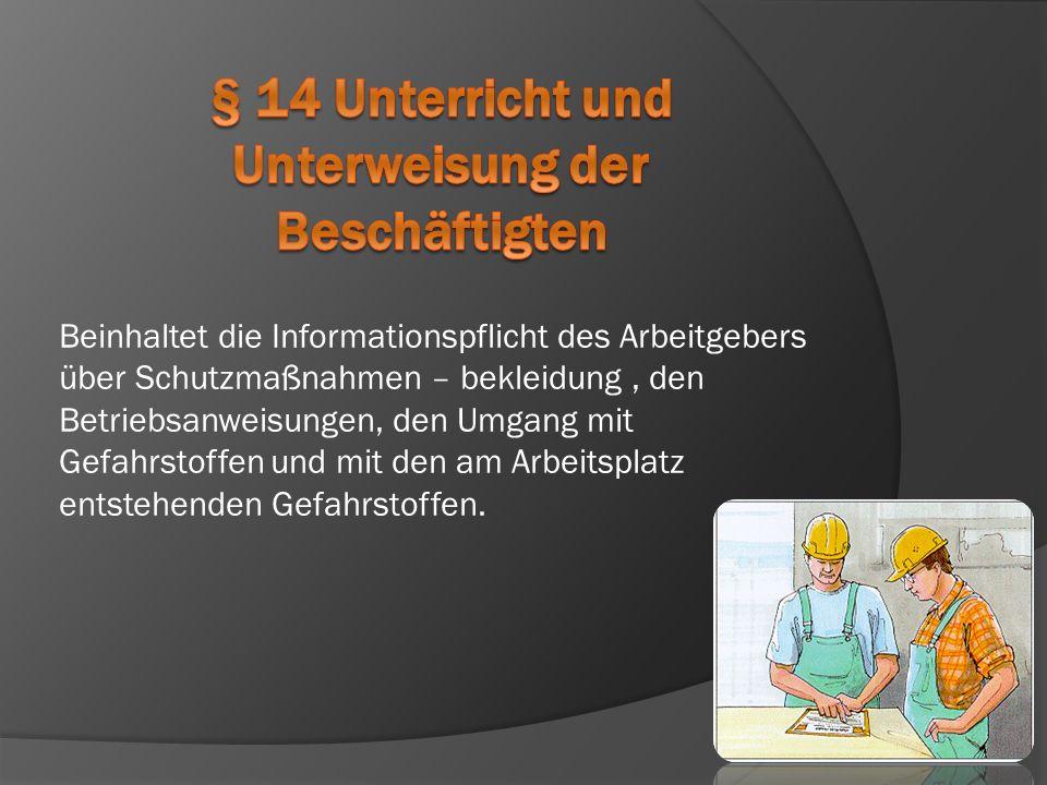 § 14 Unterricht und Unterweisung der Beschäftigten