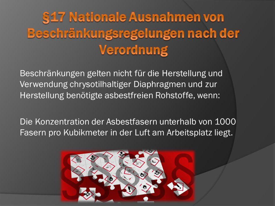 §17 Nationale Ausnahmen von Beschränkungsregelungen nach der Verordnung