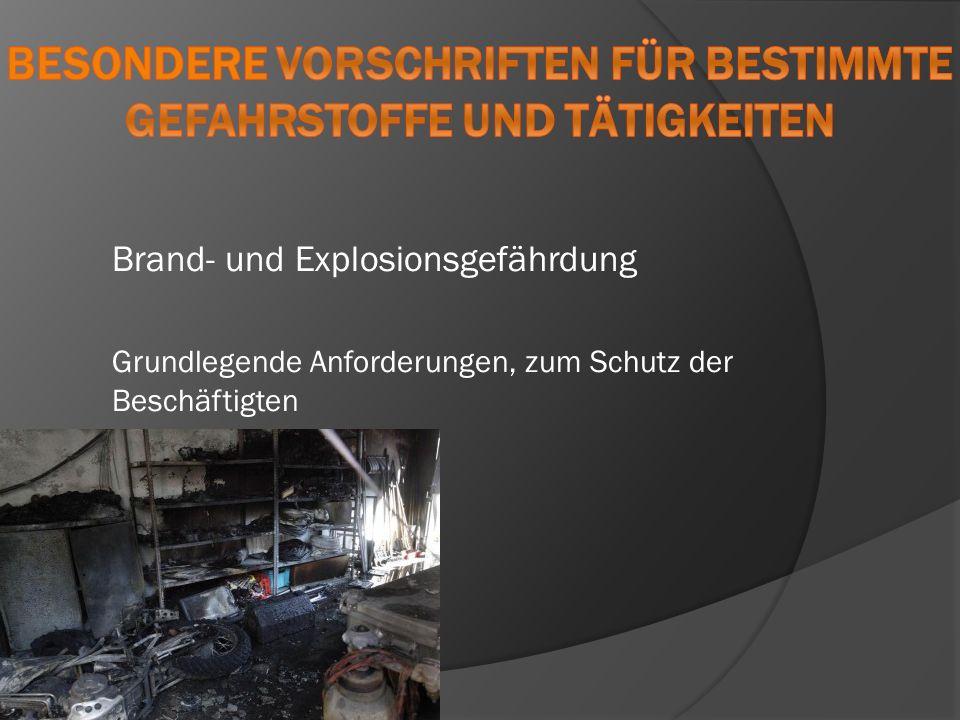 Besondere Vorschriften für bestimmte Gefahrstoffe und Tätigkeiten