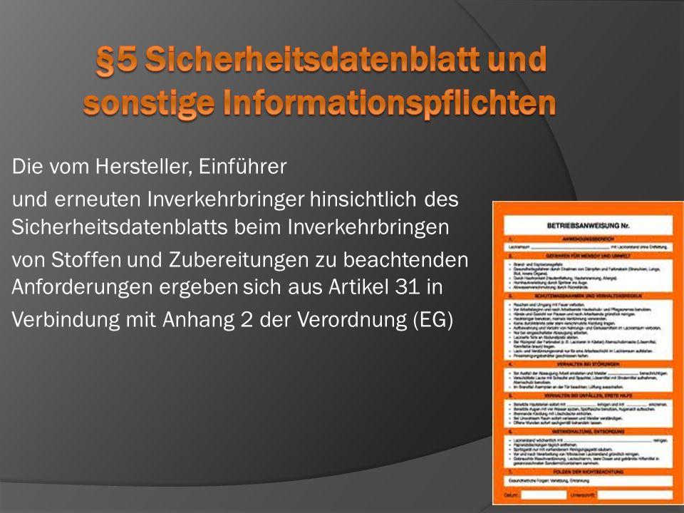 §5 Sicherheitsdatenblatt und sonstige Informationspflichten