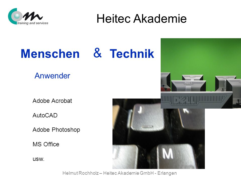 Helmut Rochholz – Heitec Akademie GmbH - Erlangen