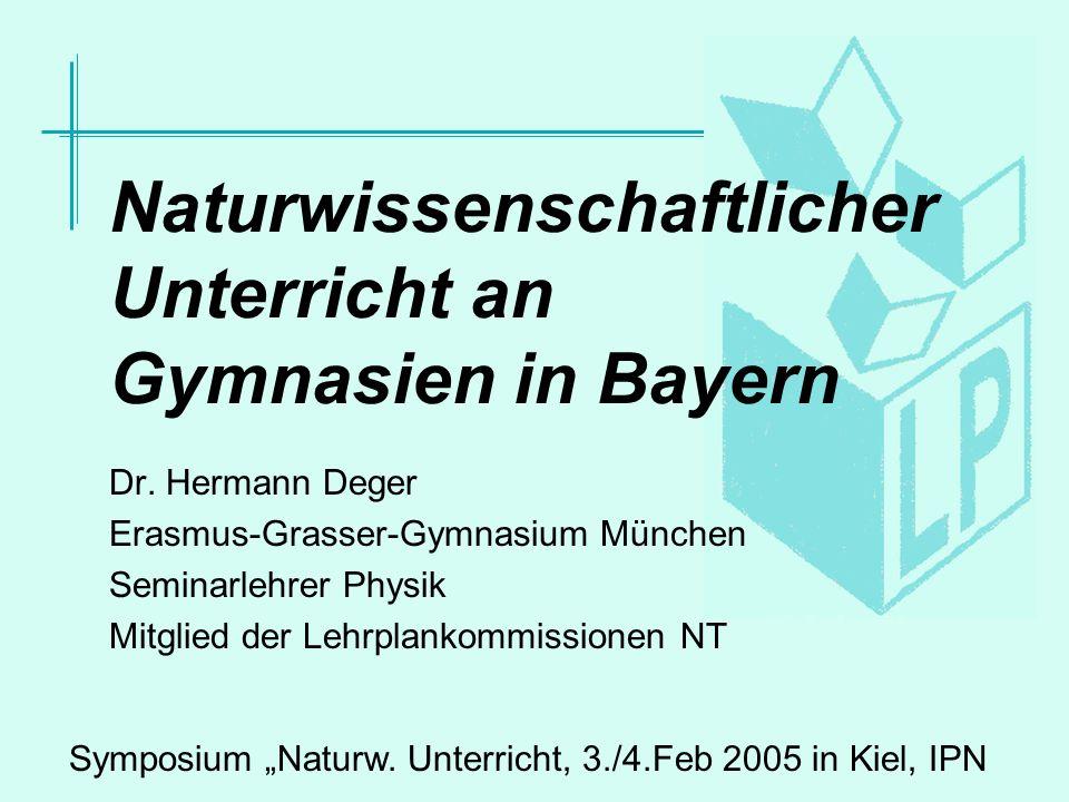 Naturwissenschaftlicher Unterricht an Gymnasien in Bayern