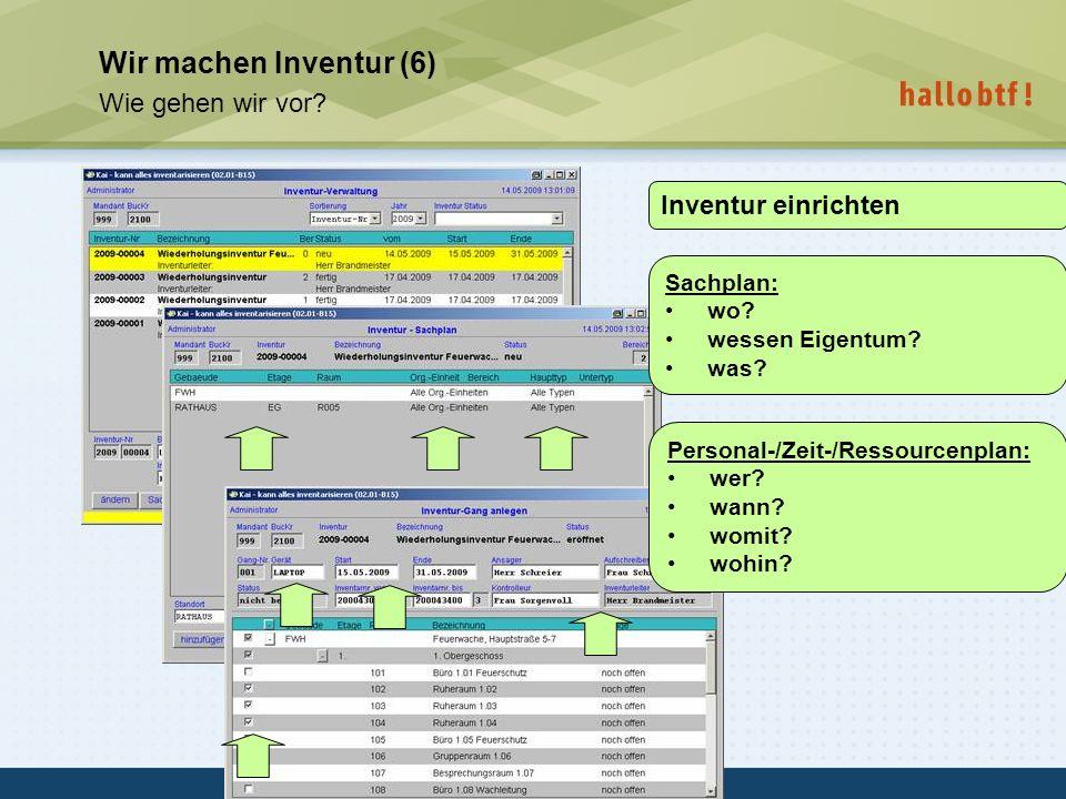 Wir machen Inventur (6) Wie gehen wir vor Inventur einrichten