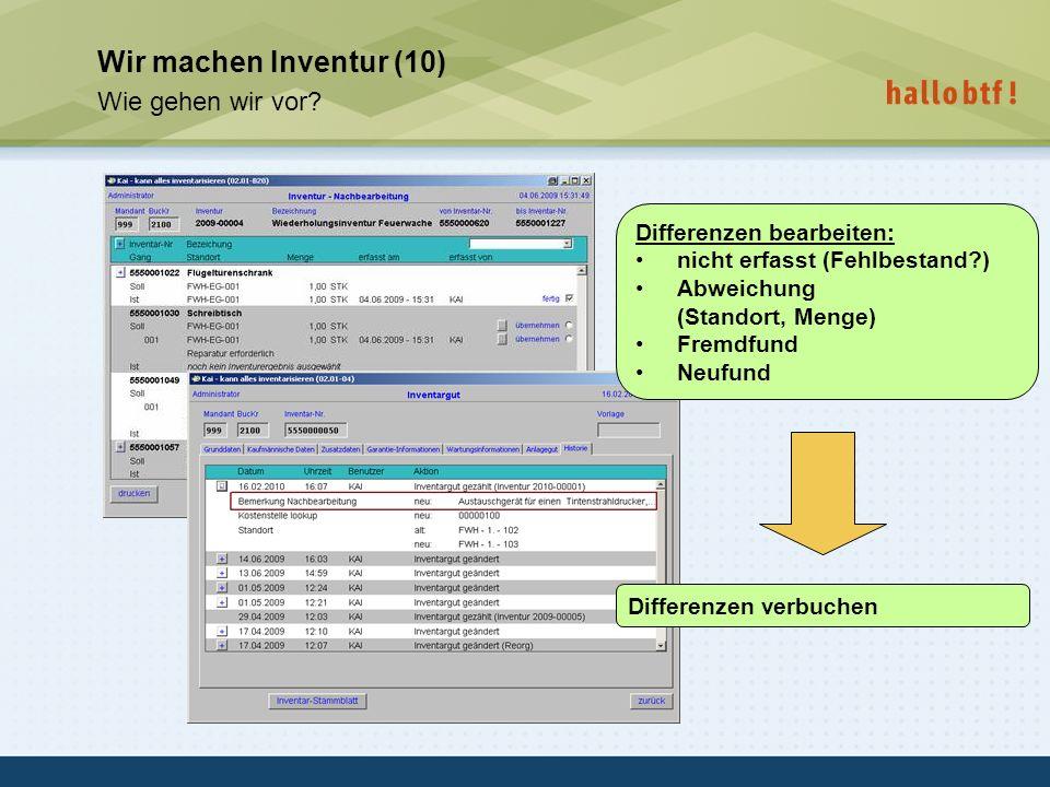 Wir machen Inventur (10) Wie gehen wir vor Differenzen bearbeiten: