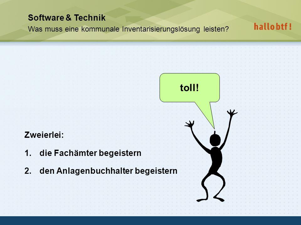 toll! Software & Technik Zweierlei: die Fachämter begeistern