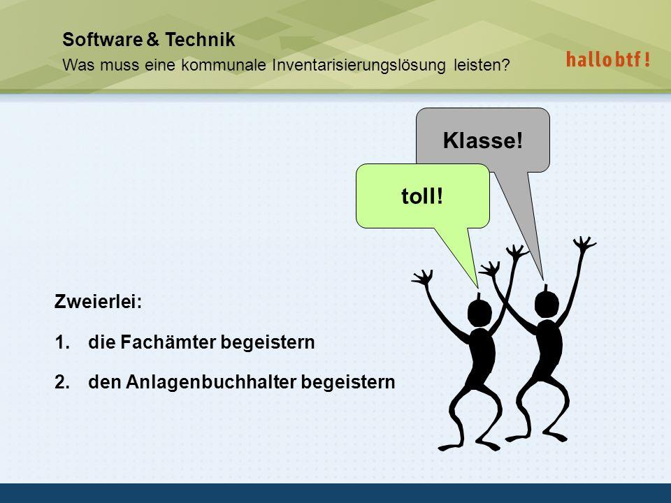 Klasse! toll! Software & Technik Zweierlei: die Fachämter begeistern