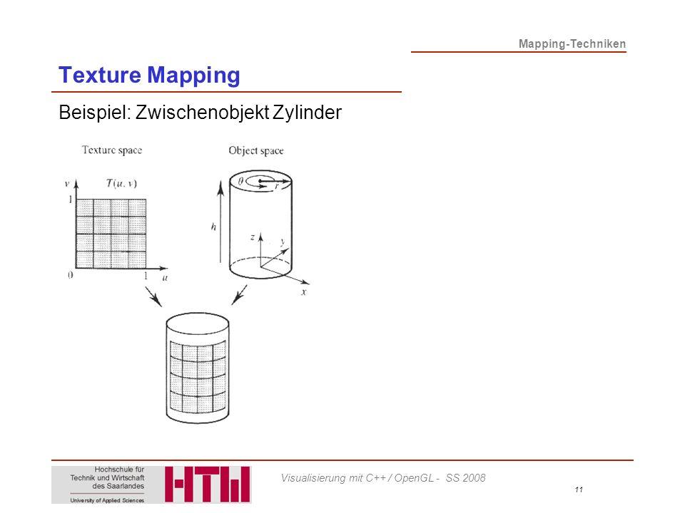 Texture Mapping Beispiel: Zwischenobjekt Zylinder