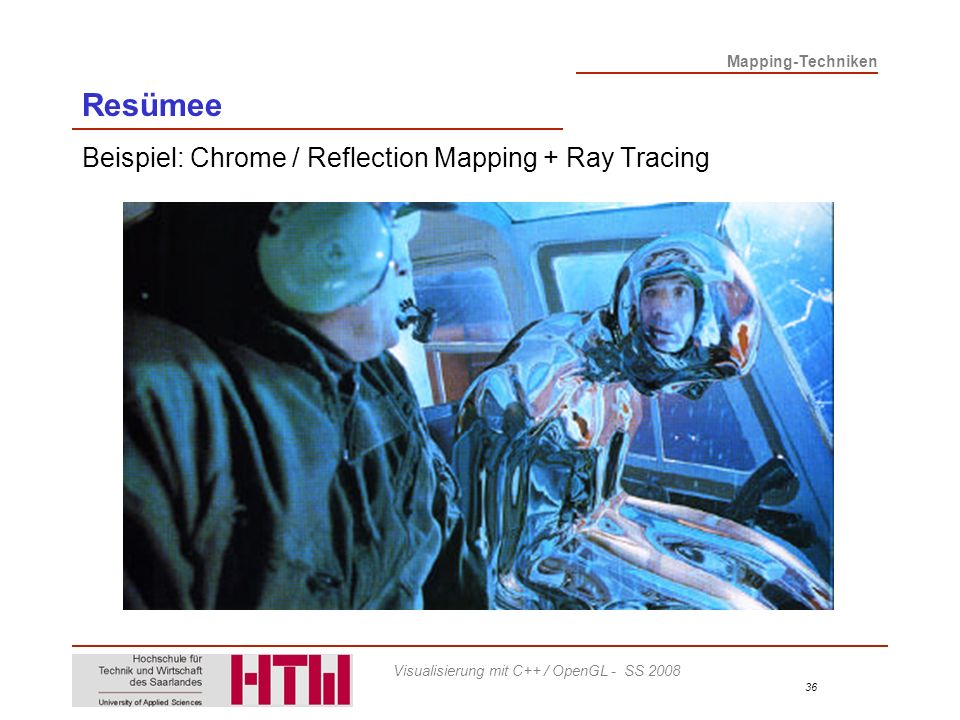 Resümee Beispiel: Chrome / Reflection Mapping + Ray Tracing