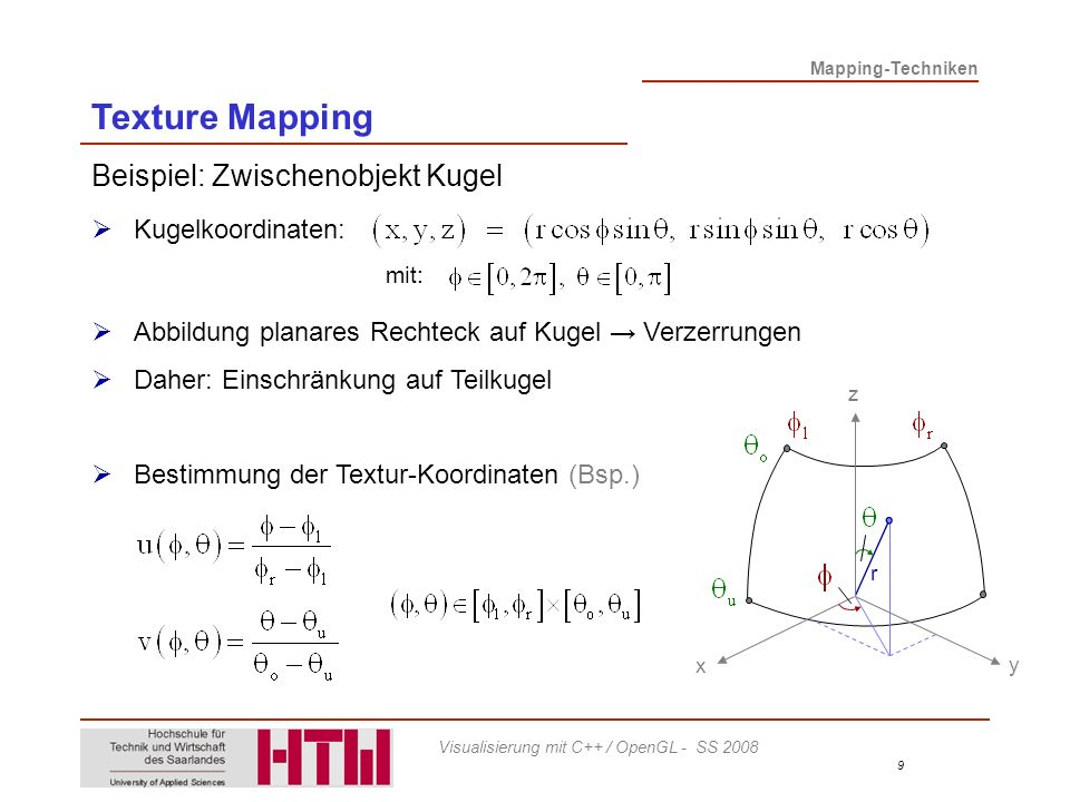 Texture Mapping Beispiel: Zwischenobjekt Kugel Kugelkoordinaten: