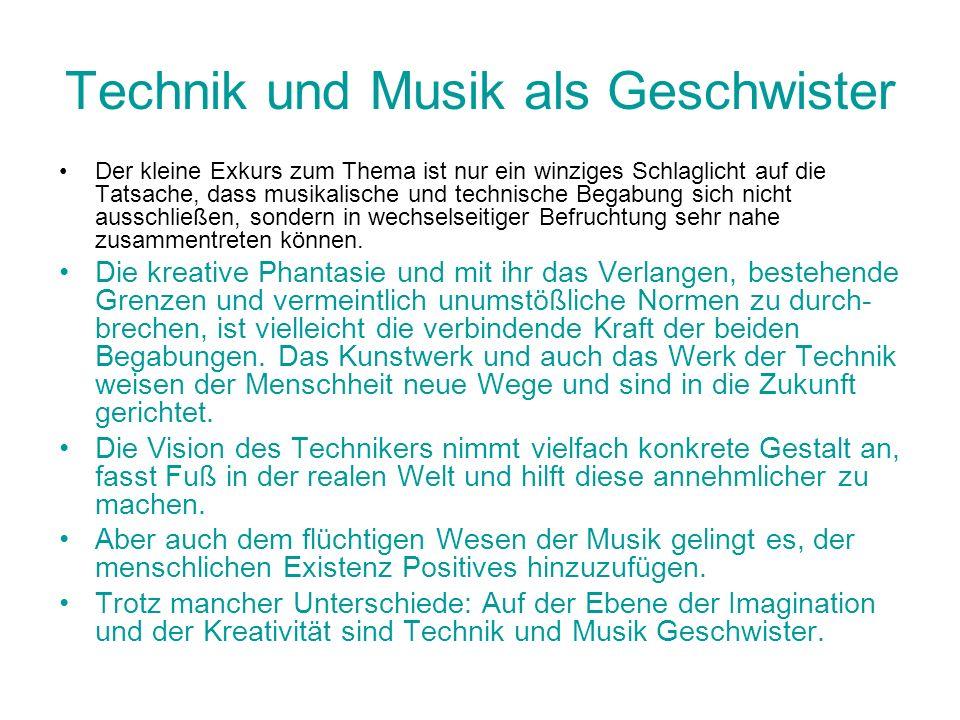 Technik und Musik als Geschwister