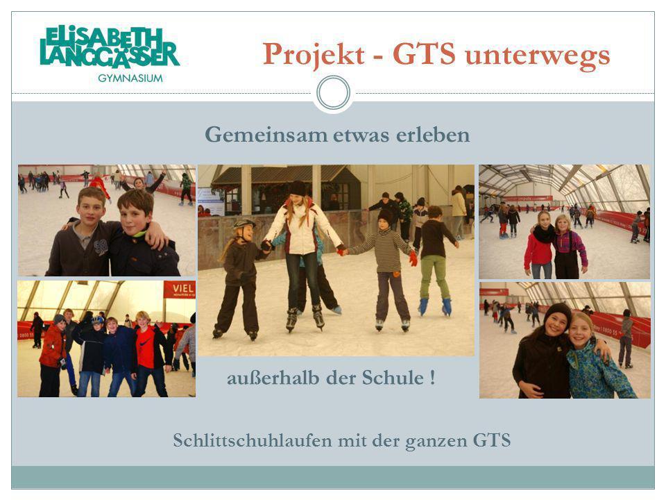Projekt - GTS unterwegs