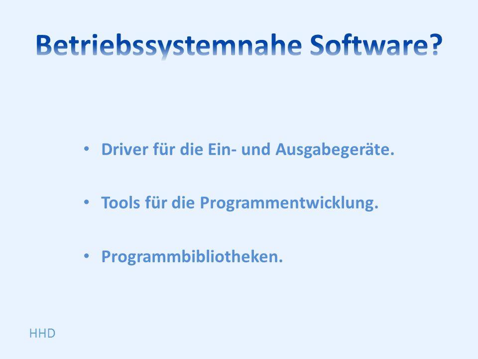 Betriebssystemnahe Software